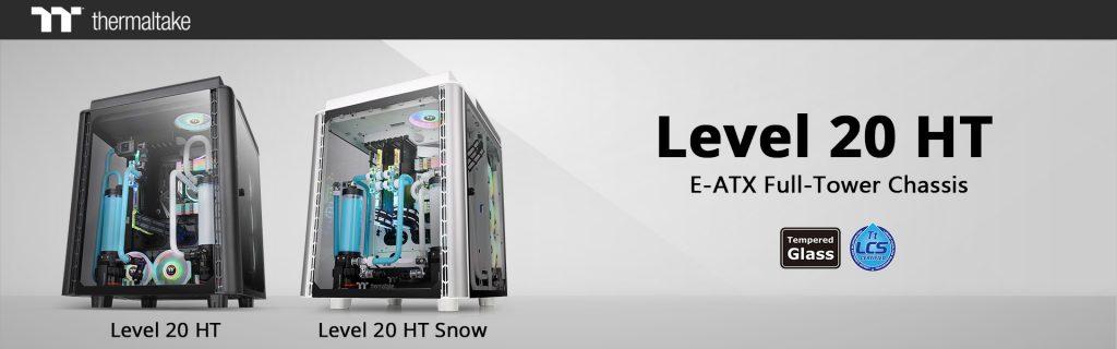 Thermaltake presenta sus torres Level 20 HT y Level 20 HT Snow Edition